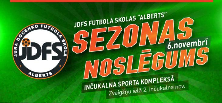 JDFS Alberts Sezonas noslēguma pasākums -6.novembris